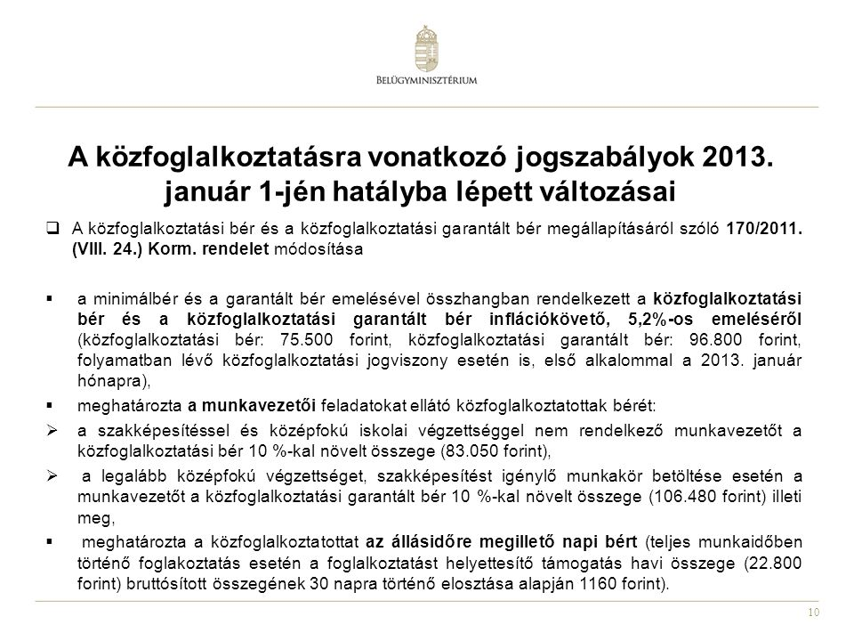 A közfoglalkoztatásra vonatkozó jogszabályok 2013