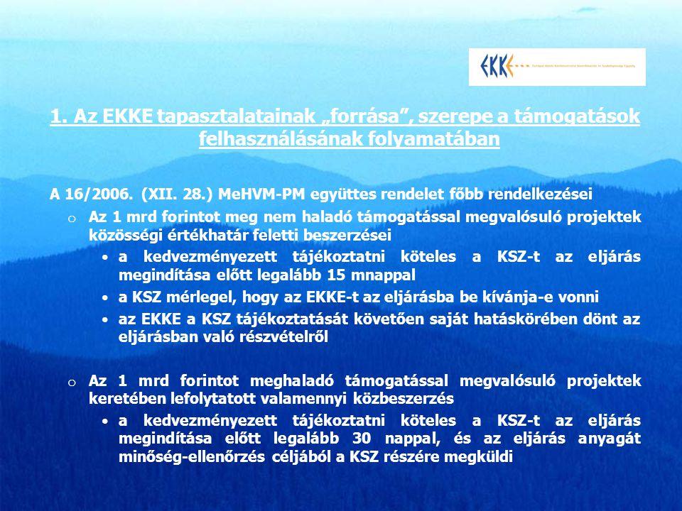 A 16/2006. (XII. 28.) MeHVM-PM együttes rendelet főbb rendelkezései