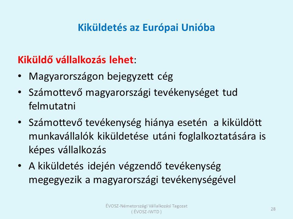 Kiküldetés az Európai Unióba