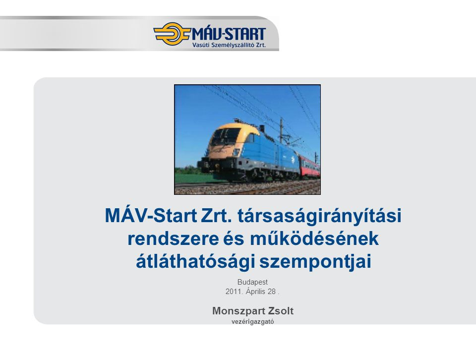 MÁV-Start Zrt. társaságirányítási rendszere és működésének átláthatósági szempontjai