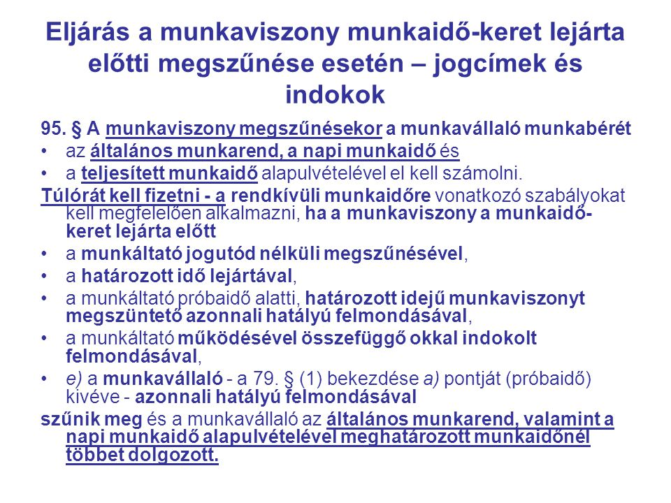Eljárás a munkaviszony munkaidő-keret lejárta előtti megszűnése esetén – jogcímek és indokok