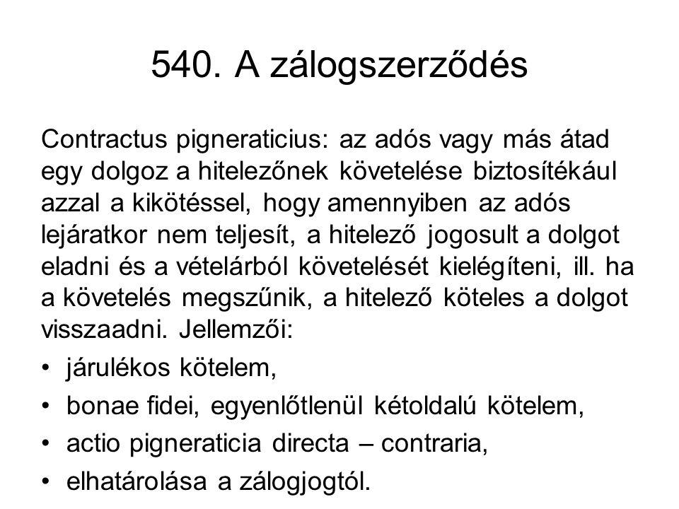 540. A zálogszerződés