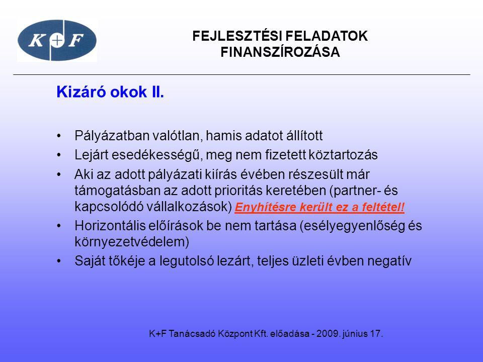 K+F Tanácsadó Központ Kft. előadása - 2009. június 17.