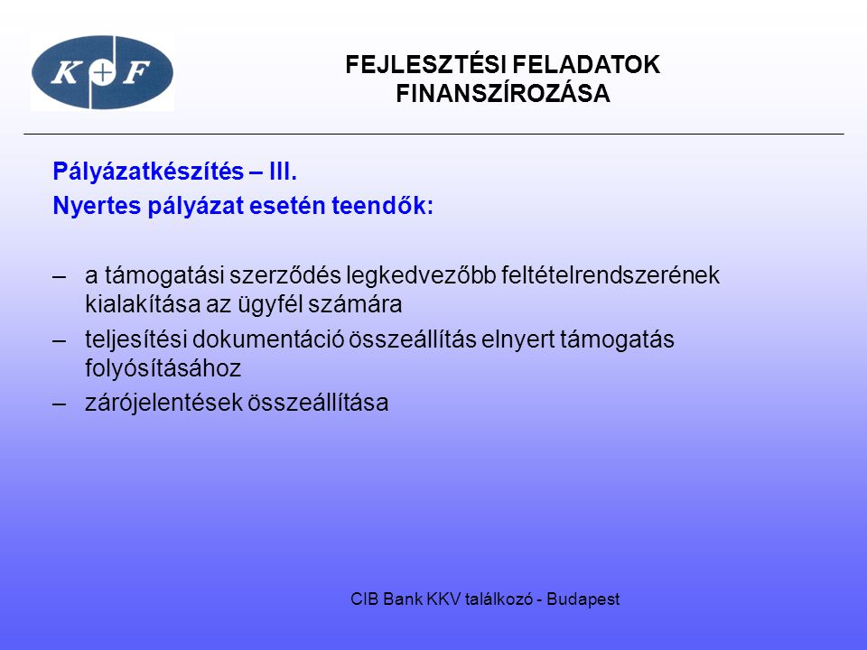 CIB Bank KKV találkozó - Budapest