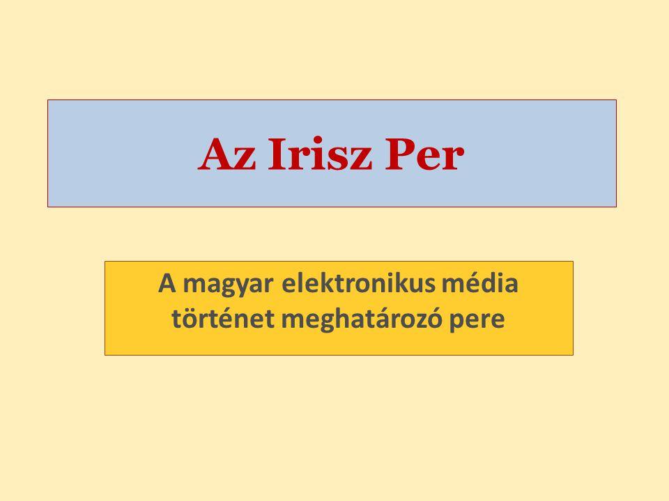 A magyar elektronikus média történet meghatározó pere