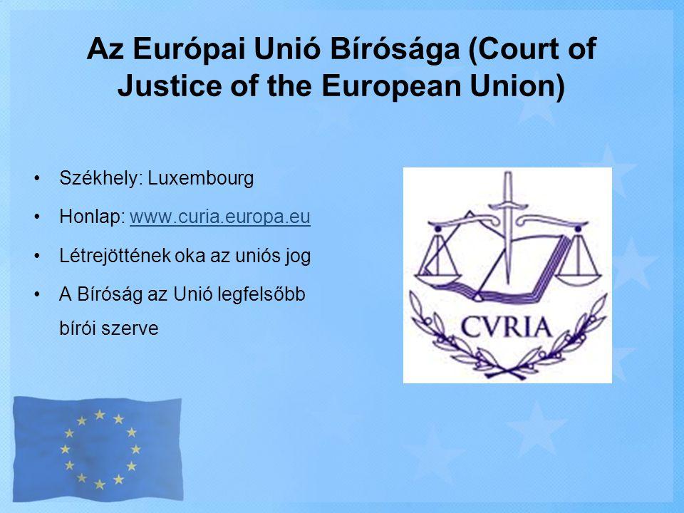 Az Európai Unió Bírósága (Court of Justice of the European Union)