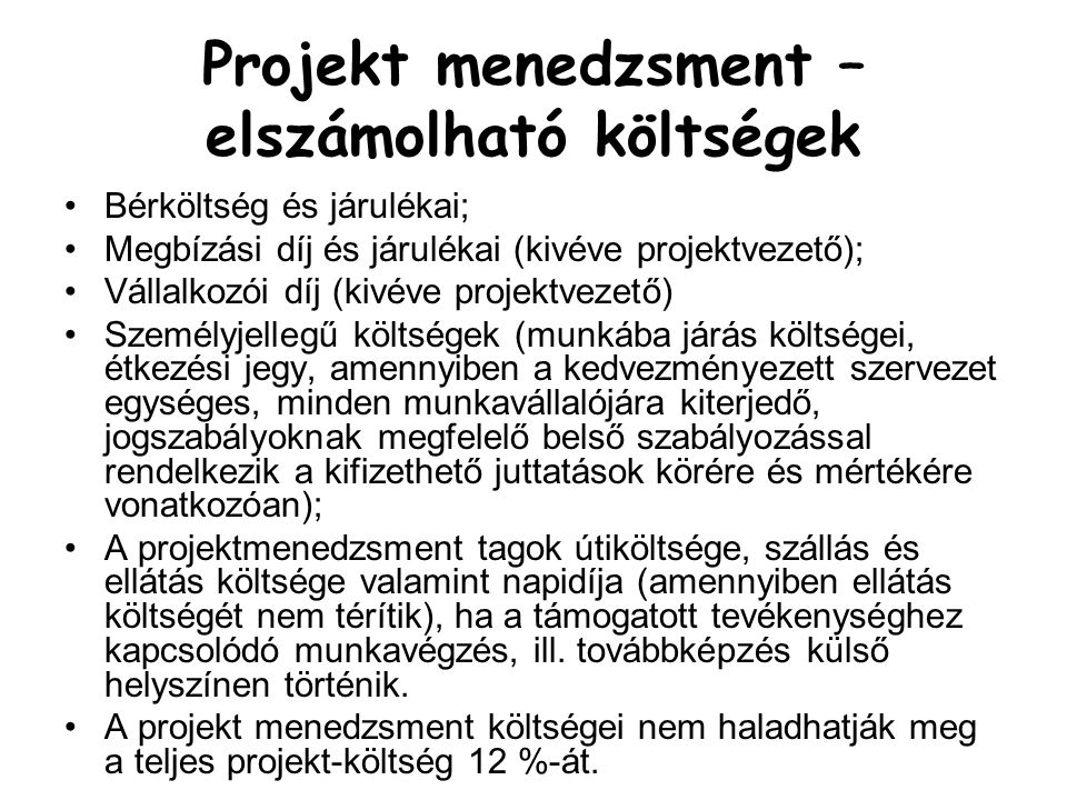 Projekt menedzsment – elszámolható költségek