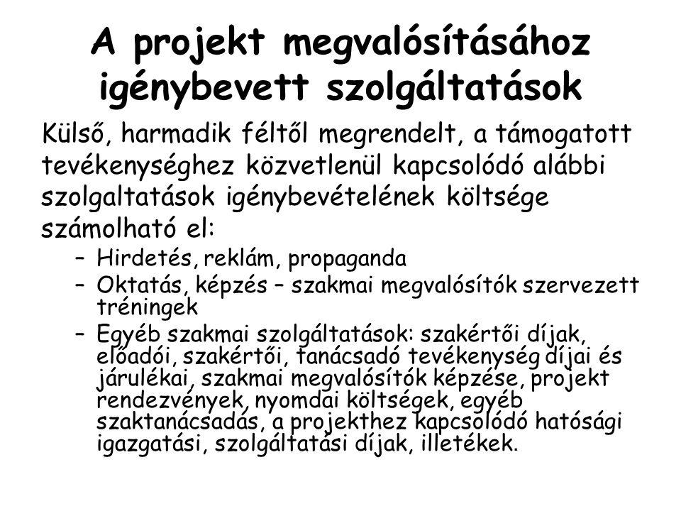 A projekt megvalósításához igénybevett szolgáltatások