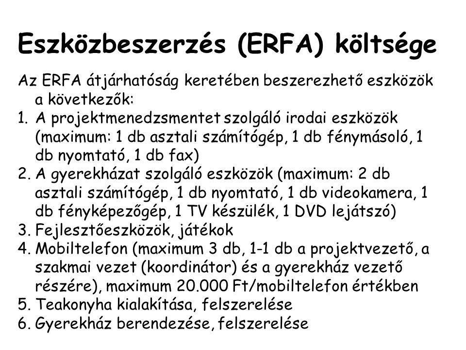 Eszközbeszerzés (ERFA) költsége