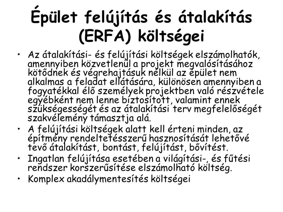Épület felújítás és átalakítás (ERFA) költségei