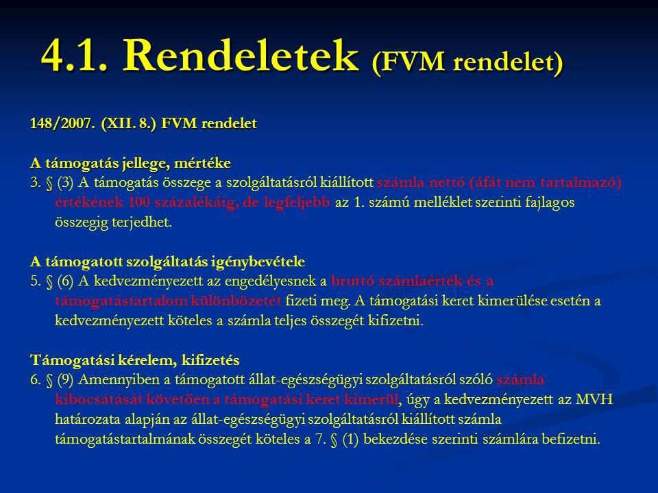 4.1. Rendeletek (FVM rendelet)