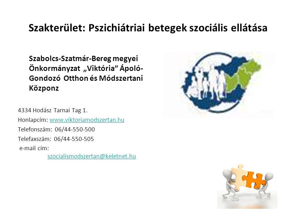 Szakterület: Pszichiátriai betegek szociális ellátása