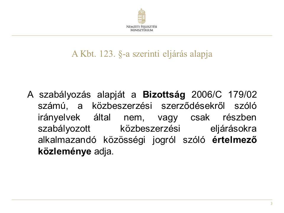 A Kbt. 123. §-a szerinti eljárás alapja