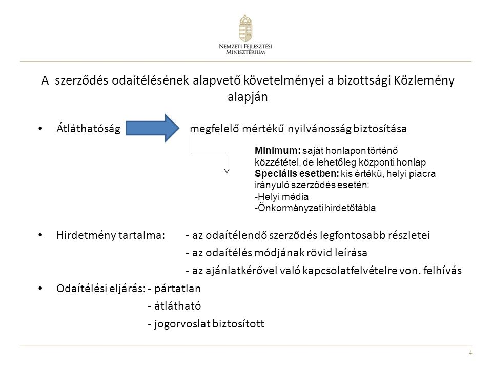 A szerződés odaítélésének alapvető követelményei a bizottsági Közlemény alapján