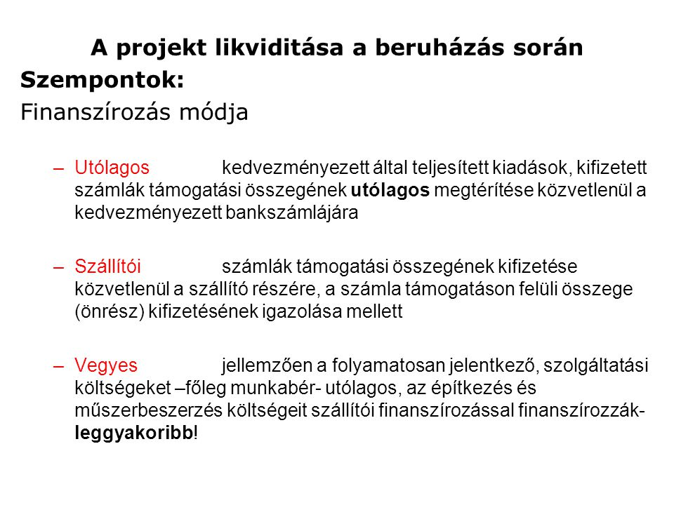 A projekt likviditása a beruházás során