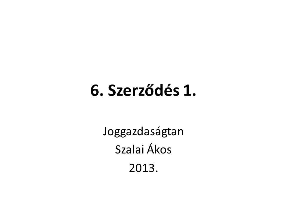 Joggazdaságtan Szalai Ákos 2013.