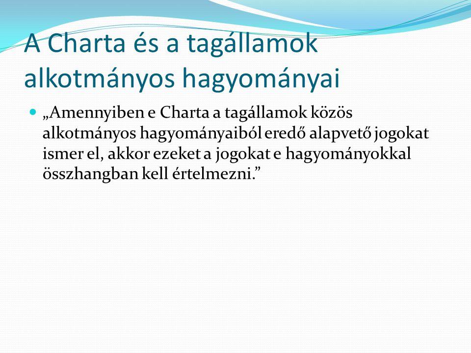 A Charta és a tagállamok alkotmányos hagyományai