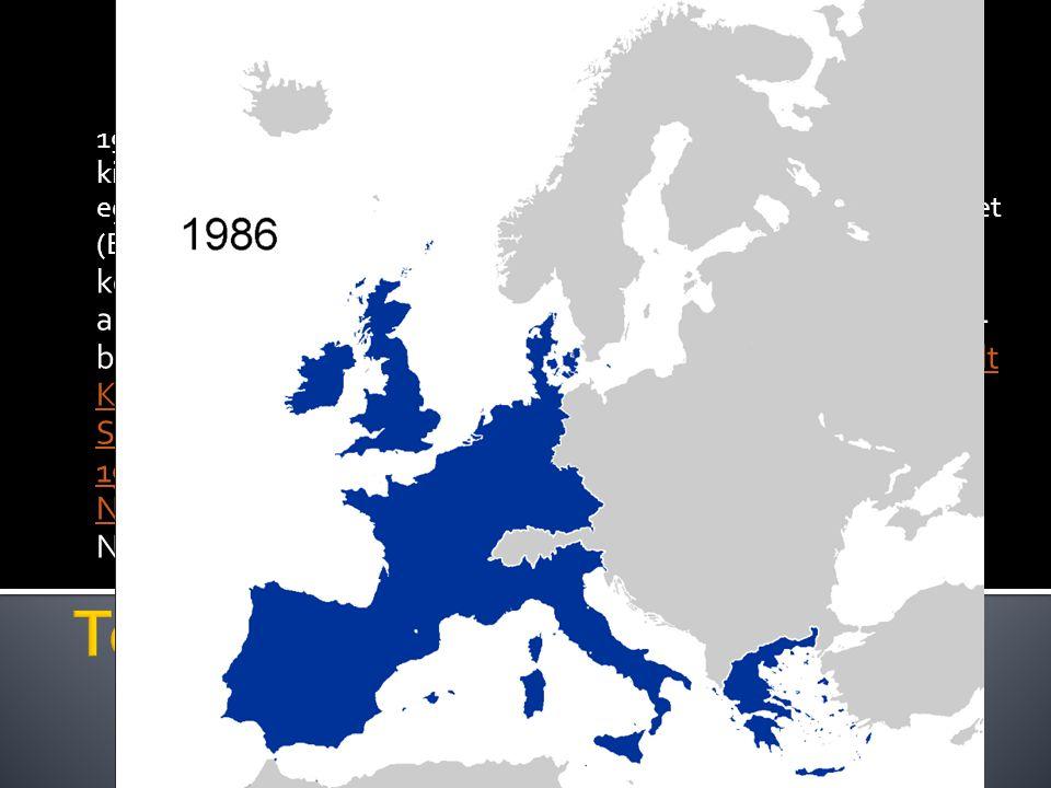 1957-ben ez a hat ország aláírta a Római szerződést, amely kibővítette az Európai Szén- és Acélközösség keretében zajló együttműködést, és megalapította az Európai Gazdasági Közösséget (EGK) létrehozva egy vámuniót. 1967-ben az Egyesítő szerződés közös intézményeket hozott létre a három közösség számára, amelyeket együtt az Európai Közösségek névvel illettek. 1973-ban a Közösségeket kibővítették Dánia, Írország és az Egyesült Királyság csatlakozásával. Görögország 1981-ben, Spanyolország és Portugália pedig 1986-ban csatlakozott. 1990-ben, a vasfüggöny lebontása után a korábbi Kelet-Németország a Közösségek tagja lett az újjáegyesített Németország részeként.