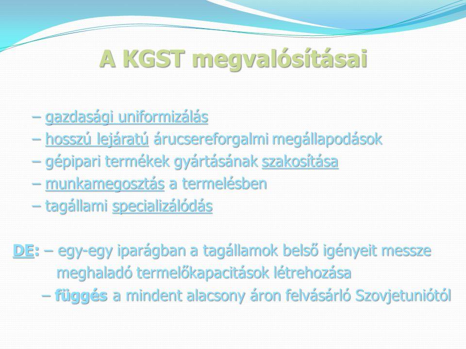 A KGST megvalósításai