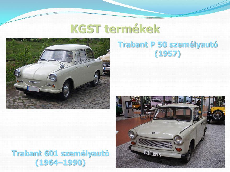 KGST termékek Trabant P 50 személyautó (1957) Trabant 601 személyautó