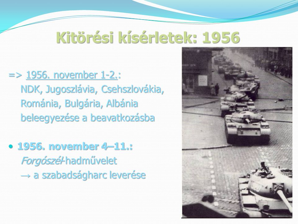 Kitörési kísérletek: 1956 => 1956. november 1-2.: