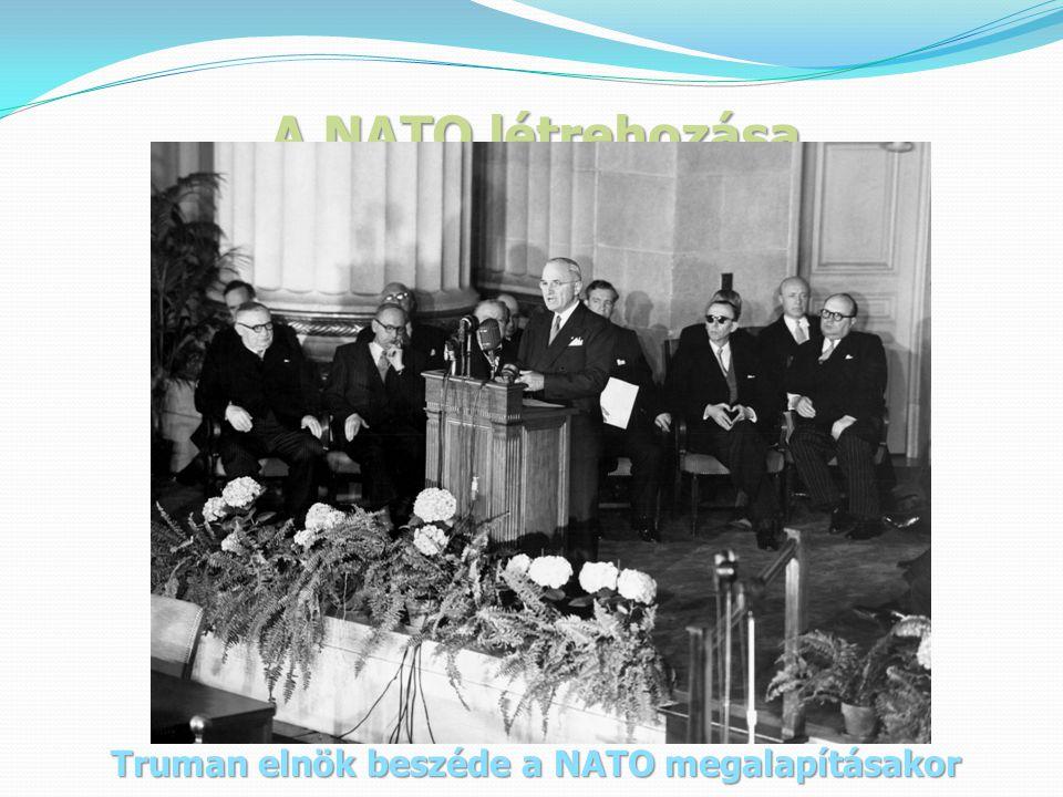 Truman elnök beszéde a NATO megalapításakor
