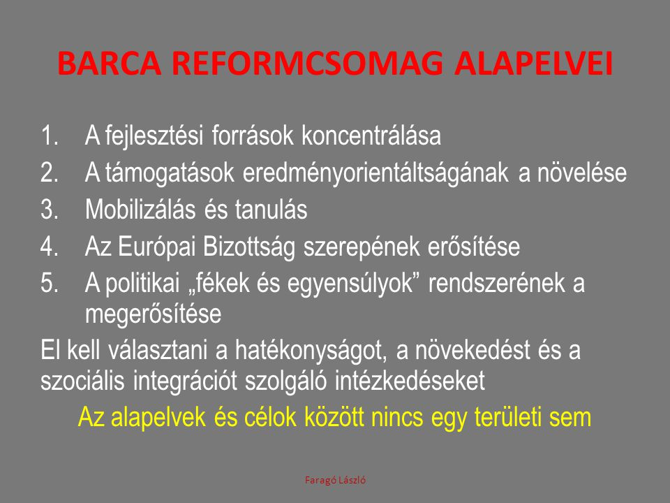Barca reformcsomag alapelvei
