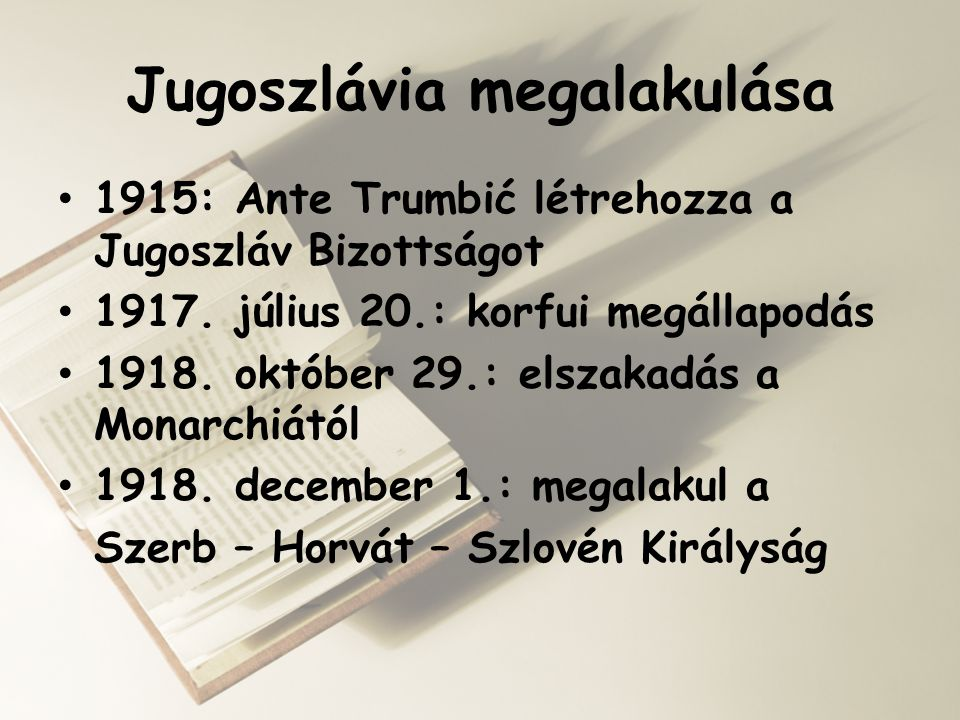 Jugoszlávia megalakulása
