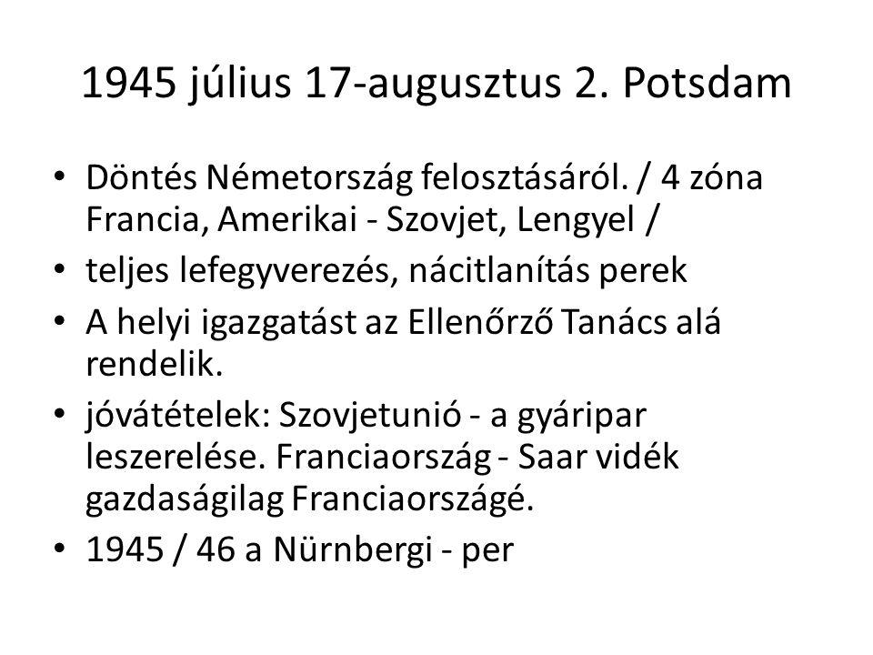 1945 július 17-augusztus 2. Potsdam