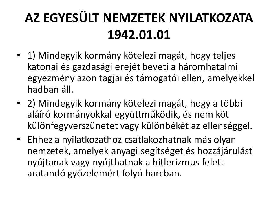 AZ EGYESÜLT NEMZETEK NYILATKOZATA 1942.01.01