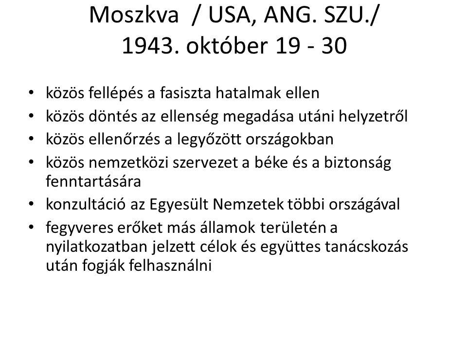 Moszkva / USA, ANG. SZU./ 1943. október 19 - 30