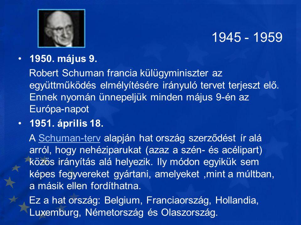 1945 - 1959 1950. május 9.