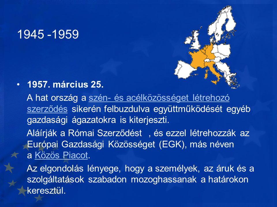 1945 -1959 1957. március 25.