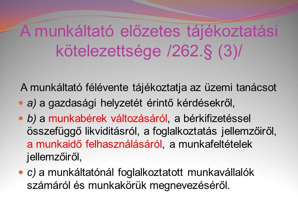 A munkáltató előzetes tájékoztatási kötelezettsége /262.§ (3)/