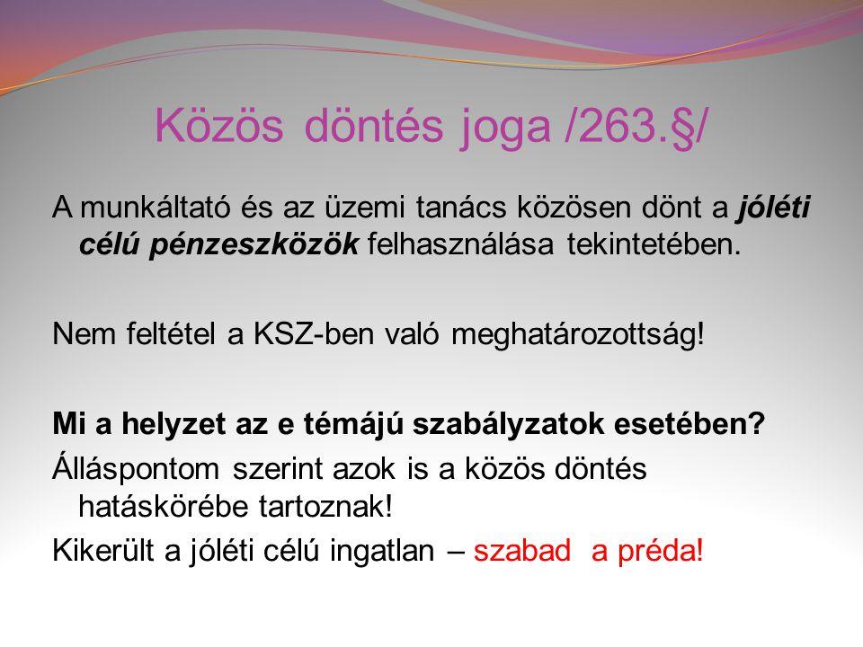 Közös döntés joga /263.§/