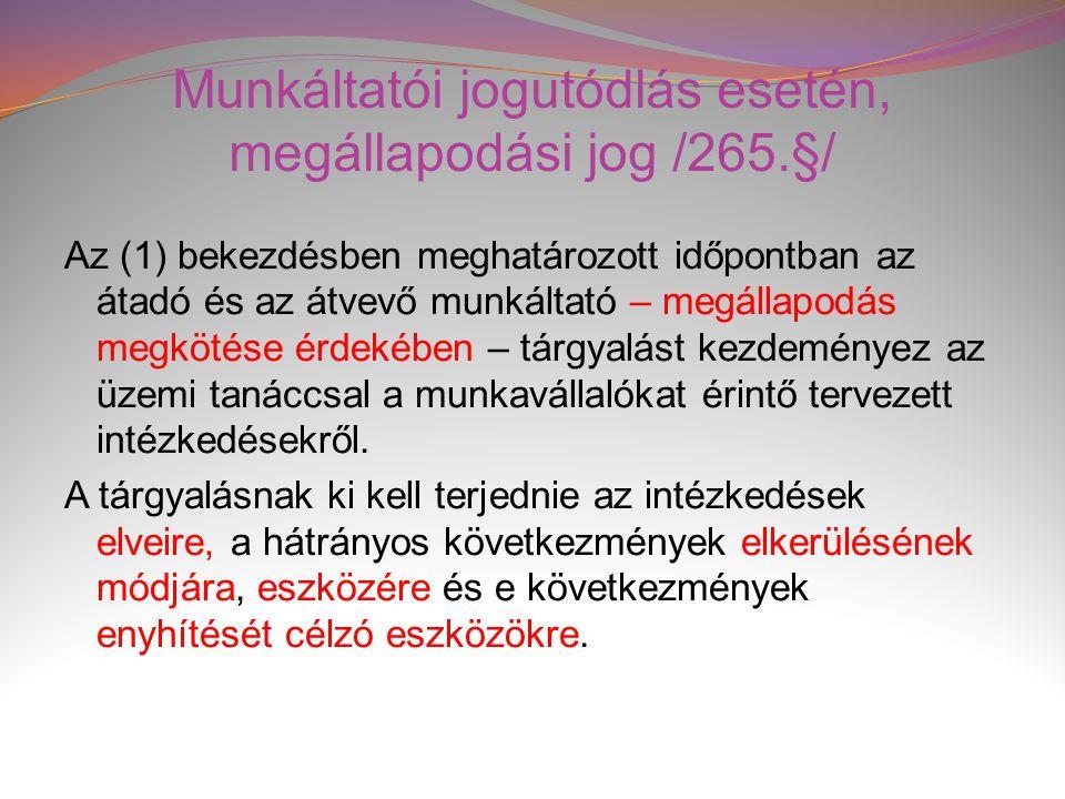 Munkáltatói jogutódlás esetén, megállapodási jog /265.§/