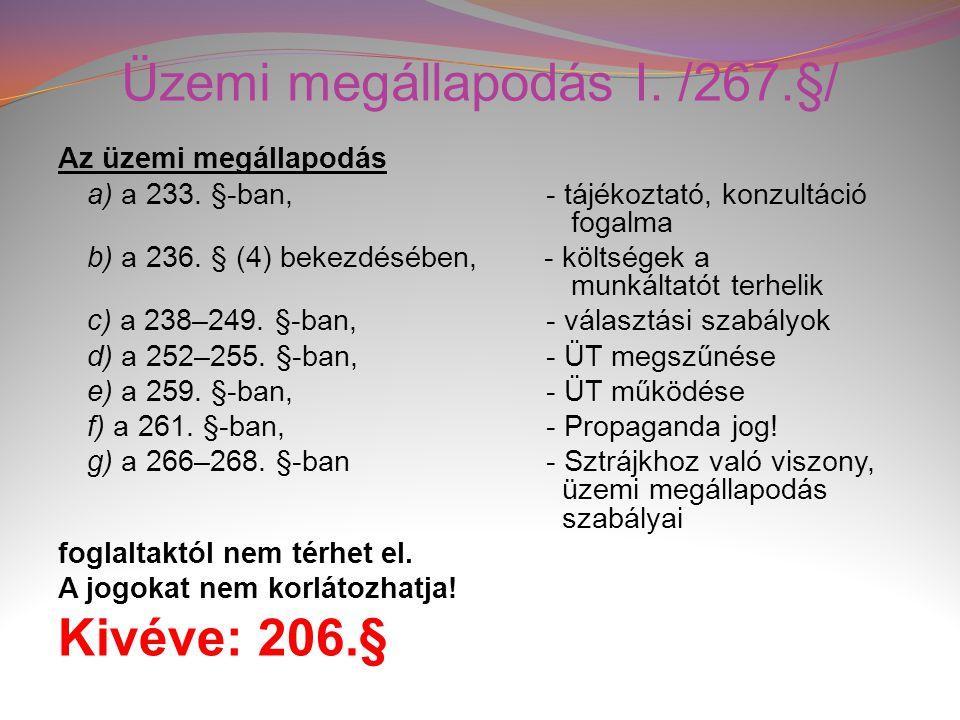 Üzemi megállapodás I. /267.§/
