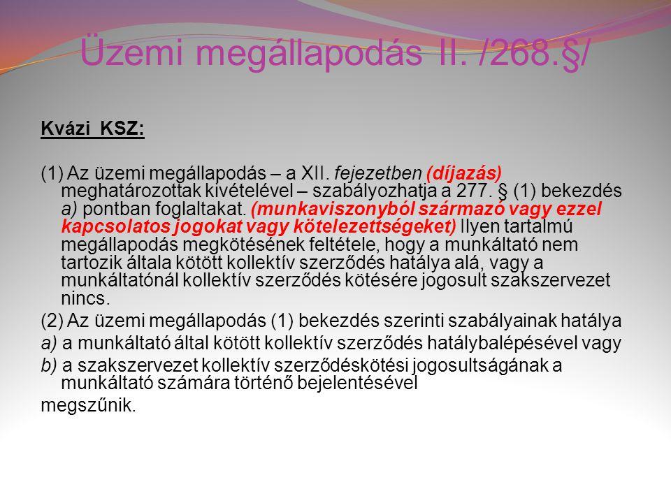 Üzemi megállapodás II. /268.§/