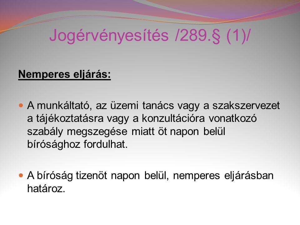Jogérvényesítés /289.§ (1)/