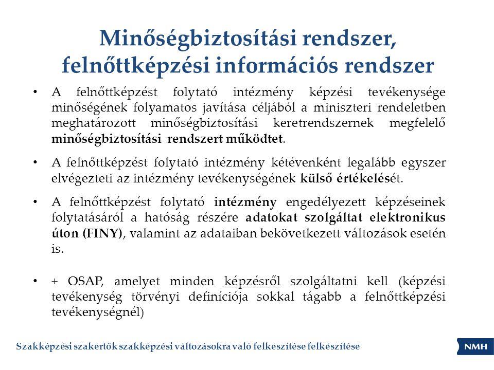 Minőségbiztosítási rendszer, felnőttképzési információs rendszer