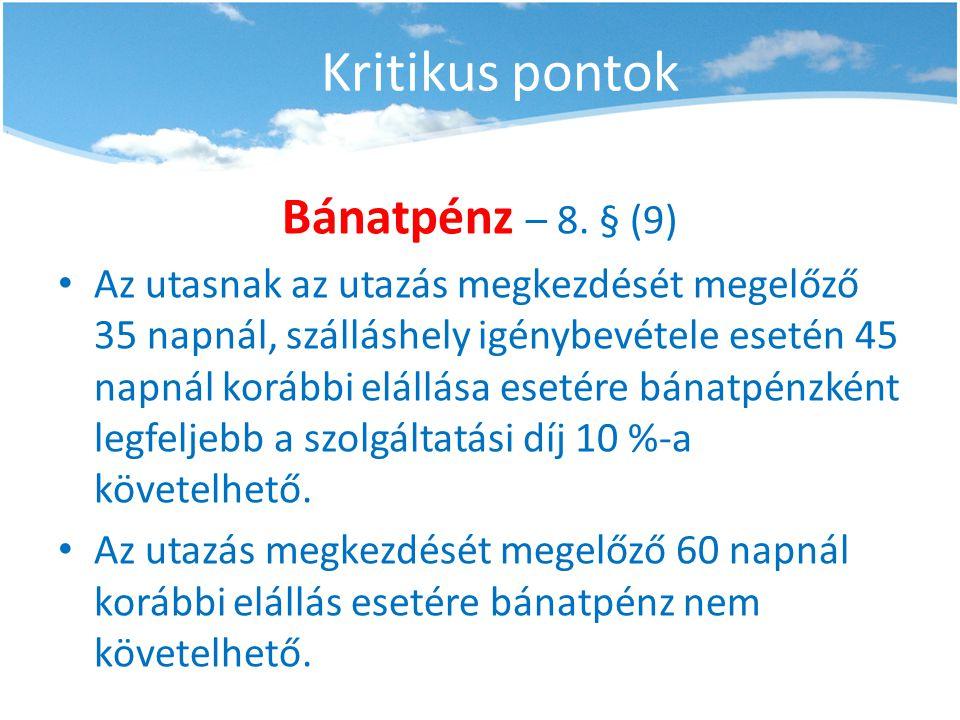 Kritikus pontok Bánatpénz – 8. § (9)