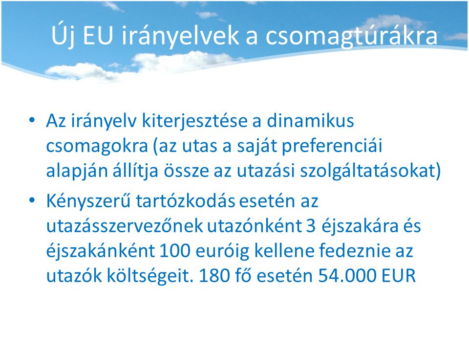 Új EU irányelvek a csomagtúrákra