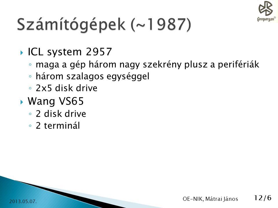 Számítógépek (~1987) ICL system 2957 Wang VS65