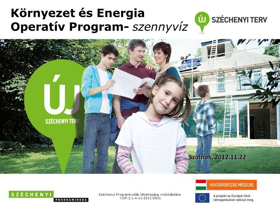 Környezet és Energia Operatív Program- szennyvíz