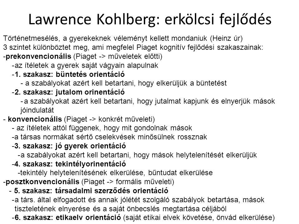 Lawrence Kohlberg: erkölcsi fejlődés