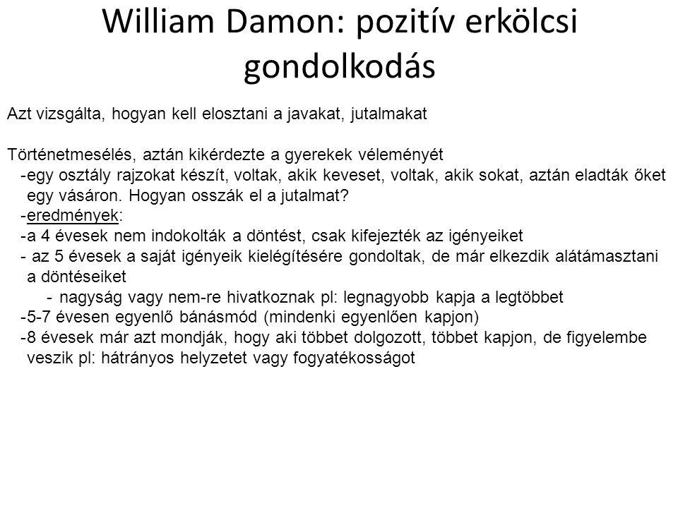 William Damon: pozitív erkölcsi gondolkodás