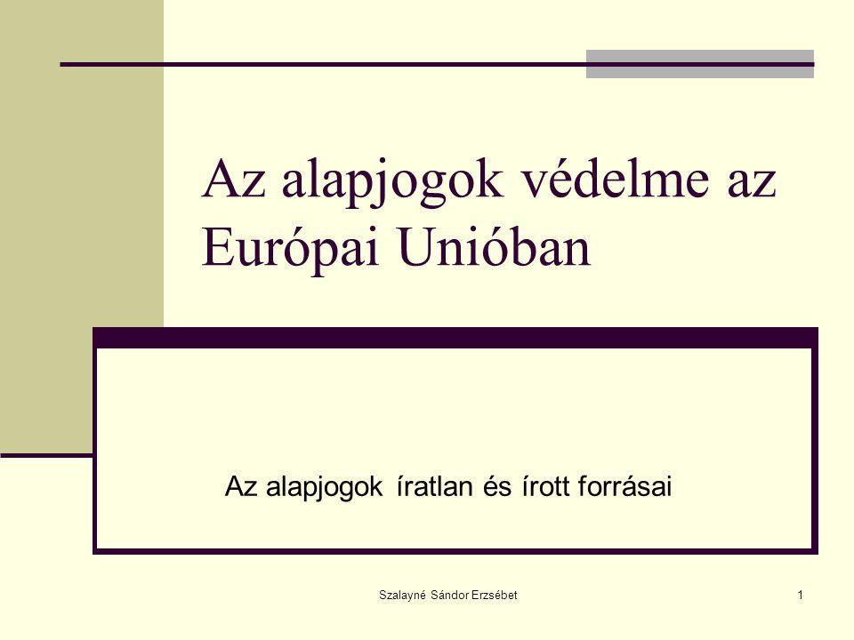 Az alapjogok védelme az Európai Unióban