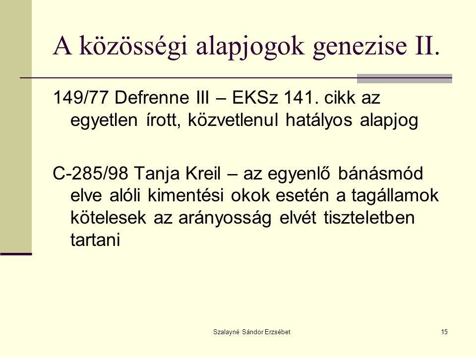 A közösségi alapjogok genezise II.