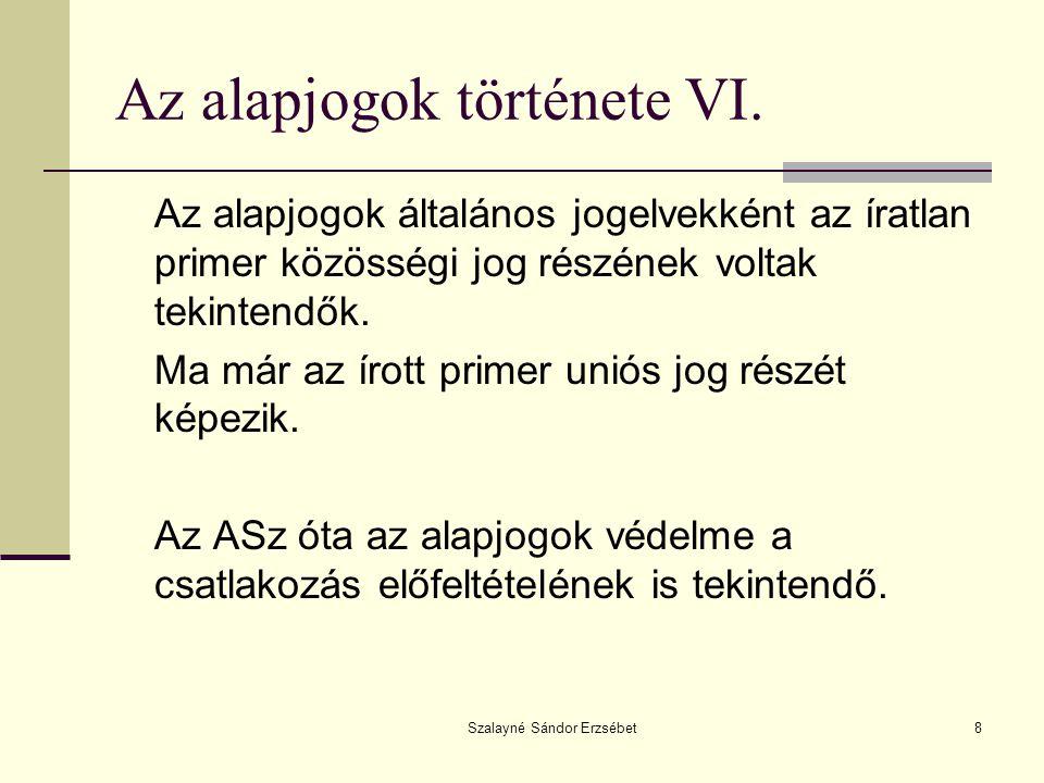 Az alapjogok története VI.