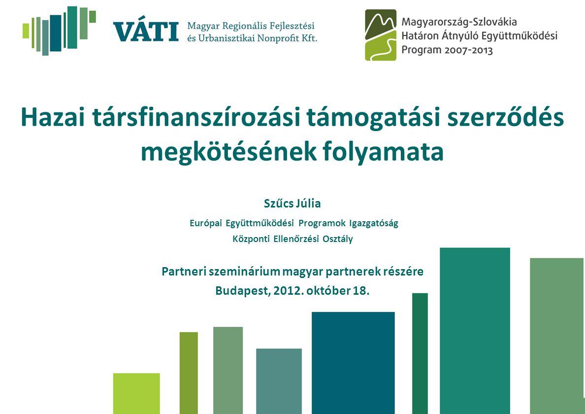 Hazai társfinanszírozási támogatási szerződés megkötésének folyamata